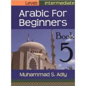 Arabic for Beginners Book 5