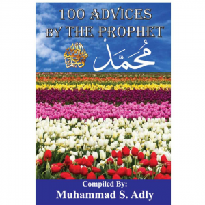 100 Advices by The Prophet Muhammad