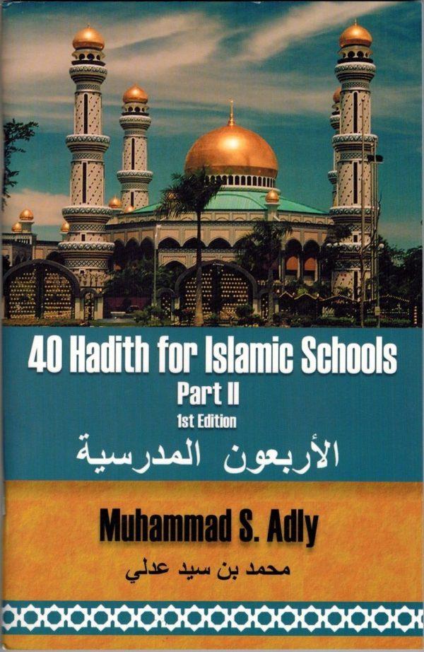 40 Hadith for Islamic School Part II