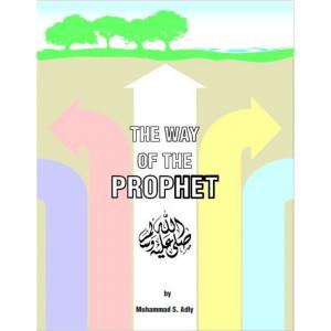 The Way of The Prophet Book 1