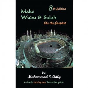 Make Wudu & Salah Like The Prophet (English)