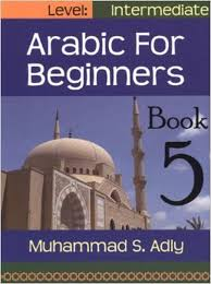 Arabic for Beginners Book 5