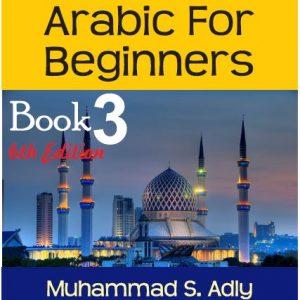 Arabic For Beginners Book 3