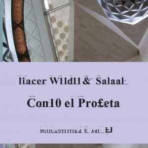 Make Wudu & Salah Like The Prophet (Spanish)