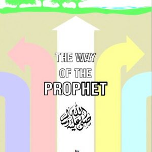 The Way of The Prophet Book 1