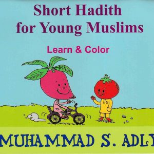 Short Hadith For Young Muslims